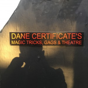 Dane Certificate's Magic Tricks, Gags & Theatre