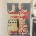 Sunday night is locals night.